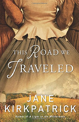 This Road Traveled Jane Kirkpatrick product image