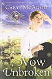 By Caryl McAdoo Vow Unbroken: A Novel [Paperback]
