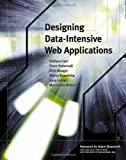img - for By Stefano Ceri - Designing Data-Intensive Web Applications book / textbook / text book