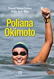 img - for Poliana Okimoto (Portuguese Edition) book / textbook / text book