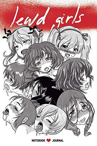 Lewd Girls: Notebook Journal: 100 Pages  6 X 9 Dot Grid with Hentai faces girls inside (Journal, Diary, Planner) (Japanese Manga Art Notebook) por David Giraldo
