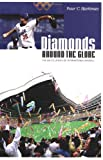 Diamonds Around the Globe, Peter Bjarkman, 0313322686