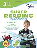 3rd Grade Super Reading Success: Activities, Exercises, and Tips to Help Catch Up, Keep Up, and Get Ahead (Sylvan Language Arts Super Workbooks)