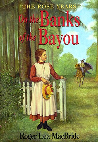 (On the Banks of the Bayou (Little House Sequel))