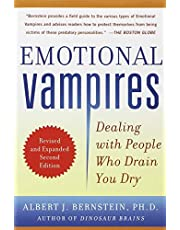 Emotional Vampires Dealing with People Who Drain You Dry by Albert J. Bernstein - Paperback
