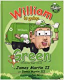 William the Garbage Truck & Crew: William is Going Green