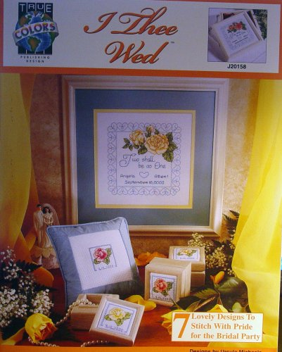I Thee Wed: 7 Lovely Designs for the Bridal Party, Cross Stitch