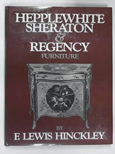 Hepplewhite, Sheraton, and Regency Furniture