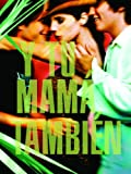 Y Tu Mamá También Movie Cover