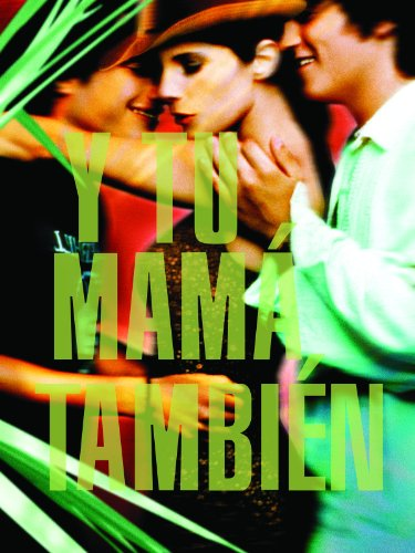 Y Tu Mama Tambien (English Subtitled) (Y Mama Tu Tambien)