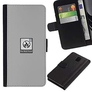Samsung Galaxy Note 3 III - Dibujo PU billetera de cuero Funda Case Caso de la piel de la bolsa protectora Para (Do Not Feed - Funny)