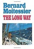 The Long Way, Bernard Moitessier, 0924486848
