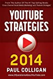 img - for YouTube Strategies 2014: Making And Marketing Online Video book / textbook / text book