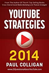 YouTube Strategies 2014: Making And Marketing Online Video Paperback