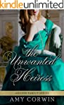 The Unwanted Heiress (The Archer Fami...
