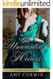 The Unwanted Heiress (The Archer Family Regency Romances Book 1)