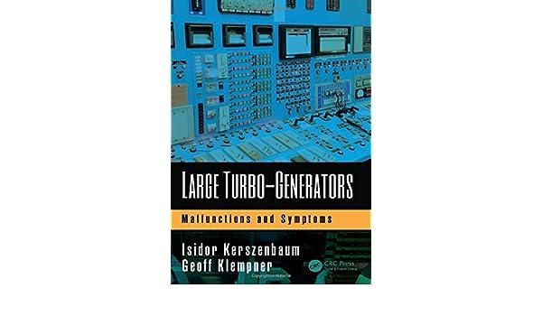 Large Turbo-Generators: Malfunctions and Symptoms: Amazon.es: Isidor Kerszenbaum, Geoff Klempner: Libros en idiomas extranjeros