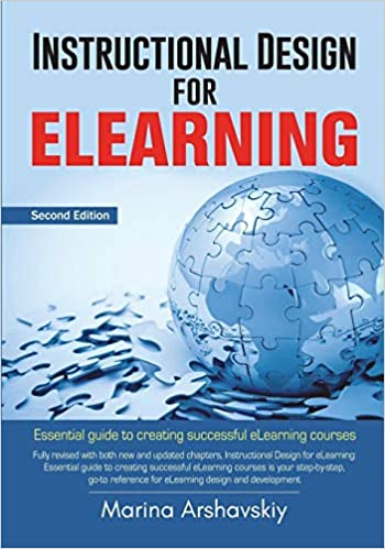 Instructional Design For Elearning Essential Guide For Designing