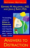 Answers to Distraction, Edward M. Hallowell and John J. Ratey, 0679439730