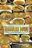 Jamaican Soups: Nature's Food for Brain Body in Harmony
