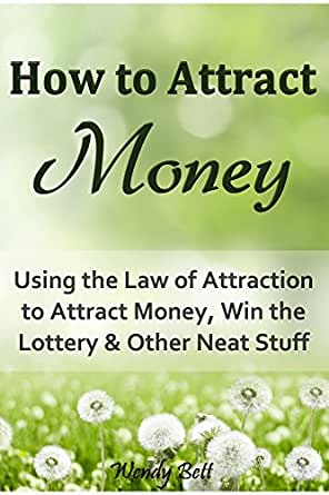 how to attract money using the law of attraction to