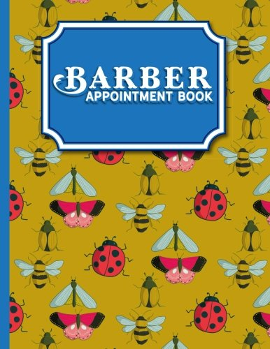 Barber Appointment Book: 7 Columns Appointment Diary, Appointment