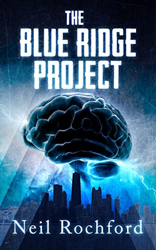The Blue Ridge Project: A Dark Suspense Novel (The Project Book 1) Kindle Edition