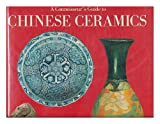 A Connoisseur's Guide to Chinese Ceramics, C. Beurdeley and Michel Beurdeley, 0814807321