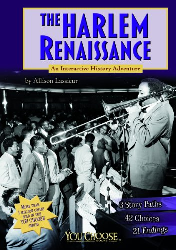 Search : The Harlem Renaissance: An Interactive History Adventure (You Choose: History)