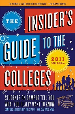 Read Online The Insiders' Guide to the Colleges   [INSIDERS GT THE COLLEGES 2011/] [Paperback] ebook