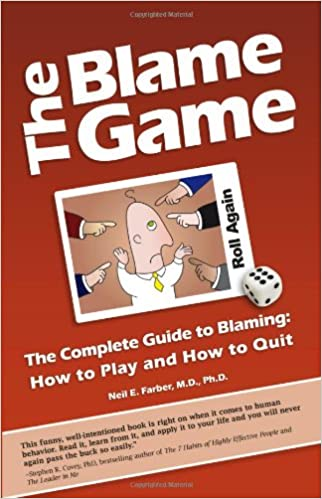 The Blame Game: The Complete Guide to Blaming: How to Play