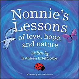 Nonnie's Lessons of Love, Hope, and Nature