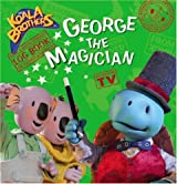 George and the Magician (Koala Brothers)
