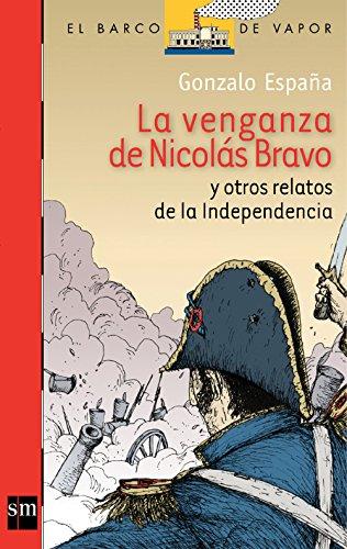 La Venganza de Nicolás Bravo y Otros Relatos [Plan Lector Juvenil] Ebook (Spanish