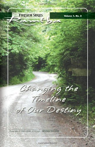 Changing The Timeline of Our Destiny (Fireside Series, Vol. 1, No. 2)