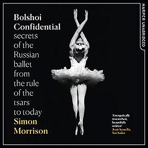 Bolshoi Confidential Audiobook
