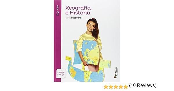 XEOGRAFIA E HISTORIA SERIE DESCUBRE 2 ESO SABER FACER - 9788499727127: Amazon.es: Aa.Vv.: Libros