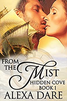 From the Mist: A Time Travel Romance (Hidden Cove Book 1) by [Dare, Alexa]