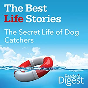 The Secret Life of Dog Catchers Audiobook