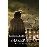 Shaker Town: A Paranormal Mystery (Taryn's Camera Book 4)