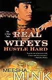 Real Wifeys: Hustle Hard, Meesha Mink, 1451688970