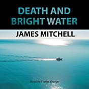 Death and Bright Water | James Mitchell