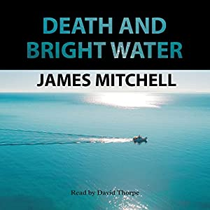 Death and Bright Water Audiobook