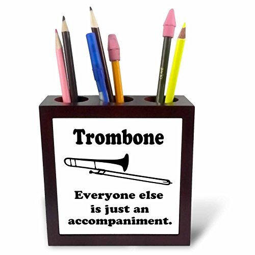 3dRose Trombone Everyone Else is Just an Accompaniment Tile Pen Holder, 5