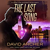 The Last Song: A Sam Prichard Mystery | David Archer