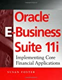 Oracle E-Business Suite 11i: Implementing Core Financial Applications