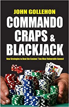 Book Commando Craps and Blackjack by John Gollehon (2012-01-10)