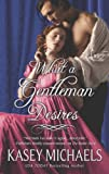 What a Gentleman Desires (The Redgraves Book 3)