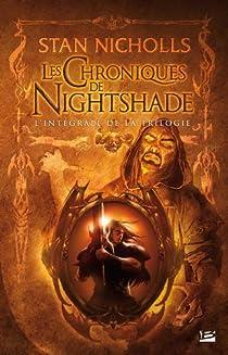 Les chroniques de Nightshade : Intégrale par Nicholls