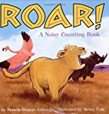 Roar!, Pamela Duncan Edwards, 006028384X